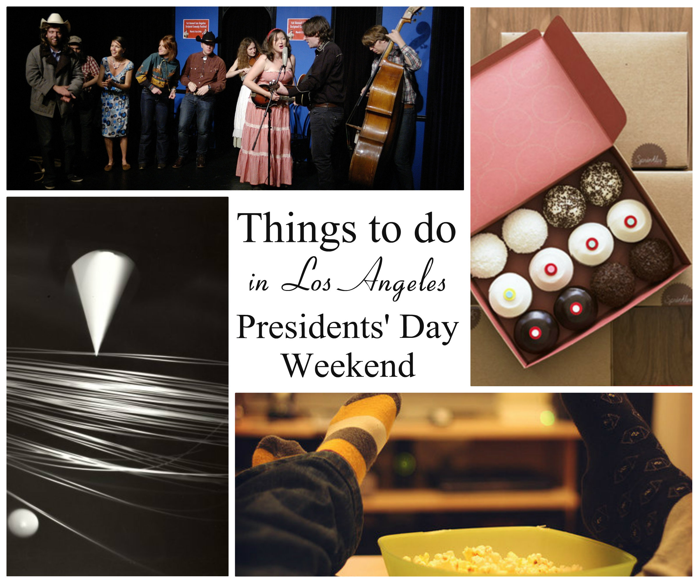 5 Things To Do In La Presidents Day Weekend